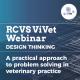 RCVS ViVet webinar - Design Thinking